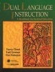 Dual Language Instruction - Nancy Cloud; Fred Genesee; Else Hamayan