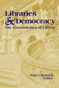 Libraries and Democracy: The Cornerstone of Liberty