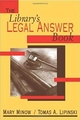 The Library's Legal Answer Book - Mary Minow; Thomas A. Lipinski