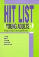 Hit List for Young Adults 2 - Teri S. Lesesne; Rosemary Chance