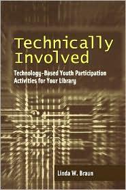 Technically Involved - Linda W. Braun