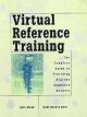 Virtual Reference Training - Buff Hirko; Mary Bucher Ross