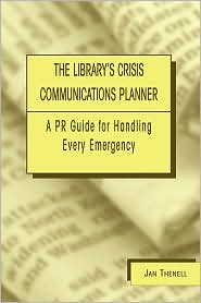 Library's Crisis Communications Planner - Jan Thenell