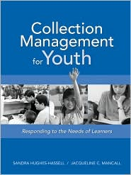 Collection Management For Youth - Sandra Hughes-Hassell, Jacqueline C. Mancall