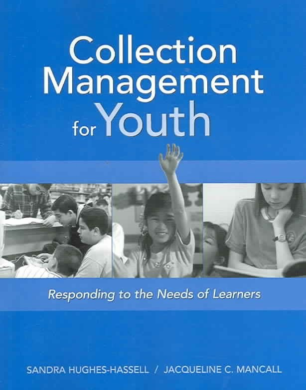 Collection Management for Youth - Sandra Hughes-Hassell