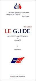 Le Guide Selected Autoroutes France - Karol Libura