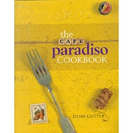 Cafe Paradiso Cookbook - Cotter