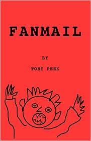 Fanmail - Tony Peek
