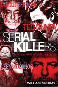 William Murray: Serial Killers