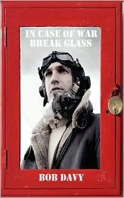 In Case of War Break Glass - Bob Davy