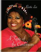 A Taste of the Caribbean: Culinary Delights from the Original Celebrity Chef
