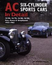 AC Six-Cylinder Sports Cars - Mills, Rinsey / Earl of March