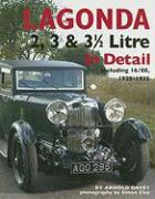 Lagonda 2, 3 & 3 1/2 Litre: In Detail