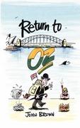 Brown, John: Return to Oz