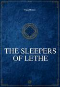 Chronicles of the Greater Dream - II - The Sleepers of Lethe