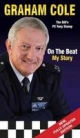 Graham Cole: On the Beat My Story - Graham Cole