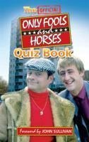 The Official Only Fools and Horses Quiz Book - Sullivan, Dan Sullivan, Jim