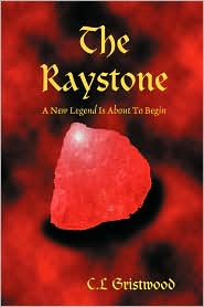 The Raystone - C.L. Gristwood