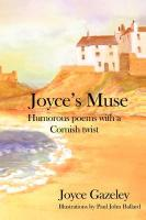 Joyce's Muse- Humorous Poems with a Cornish Twist