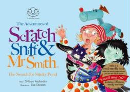 Adventures of Scratch, Sniff and Mr Smith