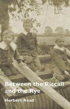 Between the Riccall and the Rye - Read, Herbert Edward