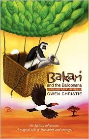 Bakari And The Balloonana - Gwen Christie