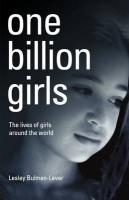 One Billion Girls: The Lives of Girls Around the World