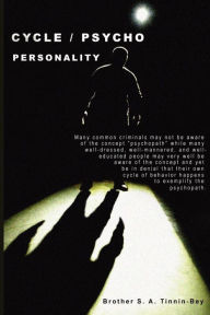 Cycle / Psycho Personality - S. A. Tinnin-Bey
