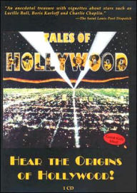 Tales of Hollywood: Hear the Origins of Hollywood! - Stephen Schochet
