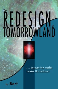 The Redesign of Tomorrowland - Smith, L. N.