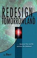 The Redesign of Tomorrowland