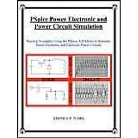 PSpice Power Electronic and Power Circuit Simulation - Stephen Philip Tubbs