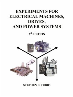 Experiments for Electrical Machines, Drives, and Power Systems - Tubbs, Stephen Philip