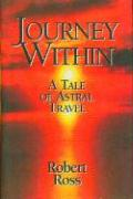 Journey Within: A Tale of Astral Travel