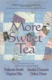 More Sweet Tea (Sweet Tea Series) - Deborah Smith, Sandra Chastain, Debra Dixon, Virginia Ellis, Susan Goggins, Maureen Hardegree