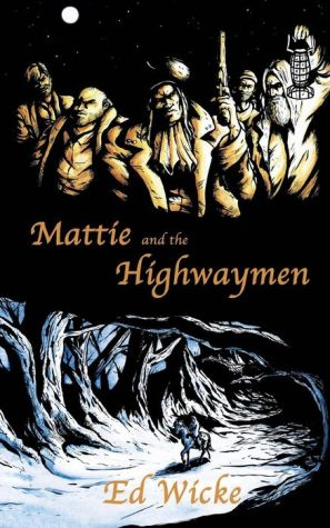 Mattie And The Highwaymen