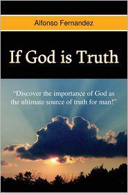 If God Is Truth - Alfonso Fernandez