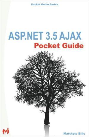 Asp.Net 3.5 Ajax Pocket Guide