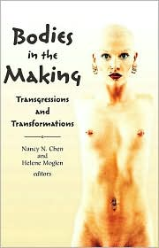 Bodies in the Making: Transgressions and Transformations