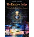 The Rainbow Bridge - Brent N Hunter
