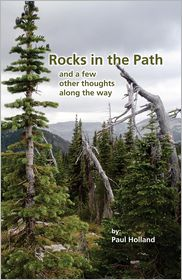 Rocks in the Path: And a few other thoughts along the Way - Paul Holland