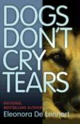 Dogs Don't Cry Tears: Understanding the Emotional Pain of Animals