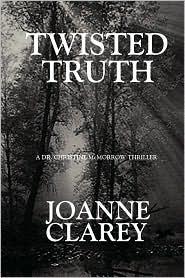 Twisted Truth - Joanne Clarey