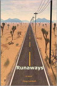 Runaways: A Novel - Doug Lambeth