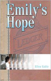 Emily's Hope - Ellen Gable