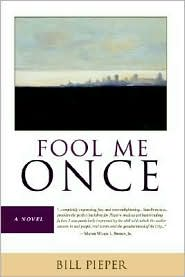 Fool Me Once - Bill Pieper