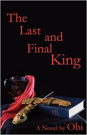 The Last And Final King - Obi