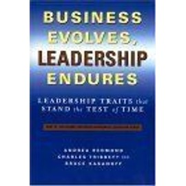 Business Evolves, Leadership Endures : Leadership Traits That Stand The Test Of Time The Russell Reynolds Associates Leadership Series - Charles A Tr