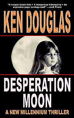 Desperation Moon - Ken Douglas