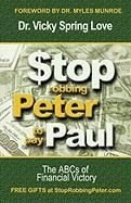 Stop Robbing Peter to Pay Paul - Vicky Spring Love